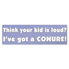 Loud Conure Bumper Bumper Sticker