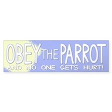 Obey the Parrot Bumper Bumper Sticker
