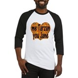 Me Tarzan You Jane Baseball Jersey