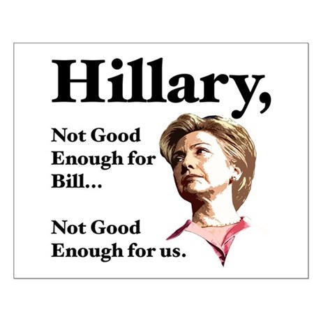 Hillary Not Good Enough Small Poster
