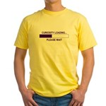CURIOSITY LOADING... Yellow T-Shirt