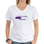 CURIOSITY LOADING... Women's V-Neck T-Shirt