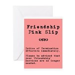 Friendship Pink slipGreeting Card
