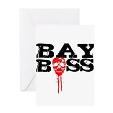 Bay Bo$$ 2 Greeting Card