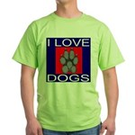 I Love Dogs Green T-Shirt
