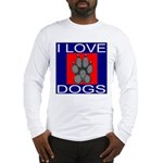 I Love Dogs Long Sleeve T-Shirt