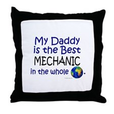 Best Mechanic In The World (Daddy) Throw Pillow