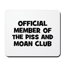 Official Member of the Piss a Mousepad