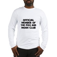 Official Member of the Piss a Long Sleeve T-Shirt