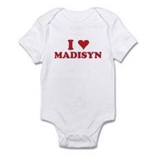 I LOVE MADISYN Infant Bodysuit