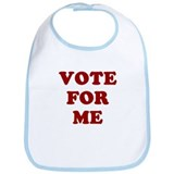 Vote For Me Bib