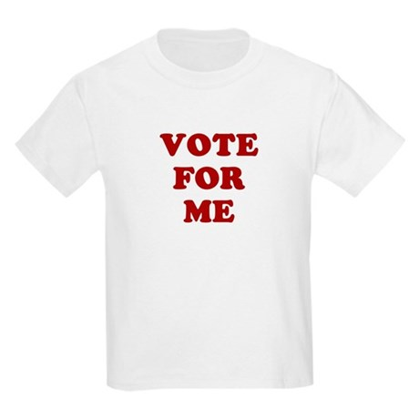 Vote For Me Kids T-Shirt