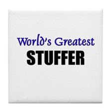 Worlds Greatest STUFFER Tile Coaster