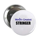 Worlds Greatest STRINGER Button