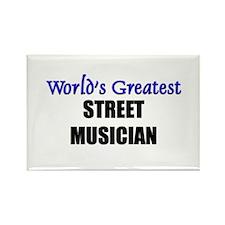 Worlds Greatest STREET MUSICIAN Rectangle Magnet
