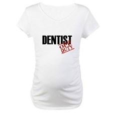 Off Duty Dentist Shirt