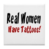 Real women have tattoos! Tile Coaster