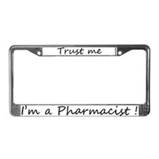I'm a Pharmacist License Plate Frame