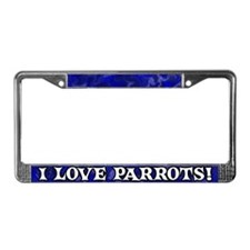 Blue I Love Parrots License Plate Frame