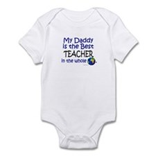 Best Teacher In The World (Daddy) Infant Bodysuit