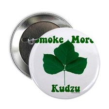 Smoke More Kudzu Button