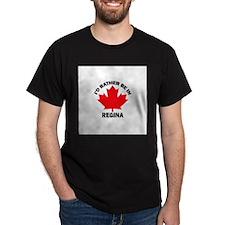 I'd Rather Be in Regina T-Shirt