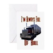 I'm Allways Full of Bull Greeting Card