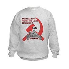 Stalin Likes Sweatshirt