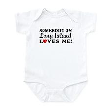 Somebody On Long Island Loves Me Infant Bodysuit