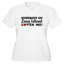 Somebody On Long Island Loves Me T-Shirt