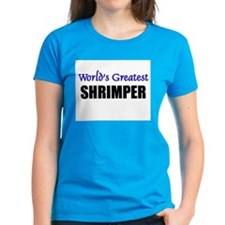 Worlds Greatest SHRIMPER Tee