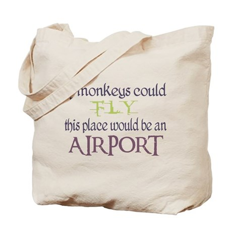 If Monkeys Could Fly Tote Bag