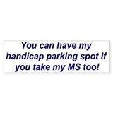 You can have my parking..... Bumper Car Sticker