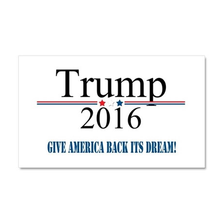 TRUMP Quote Give America Back It's Dream Car Magne