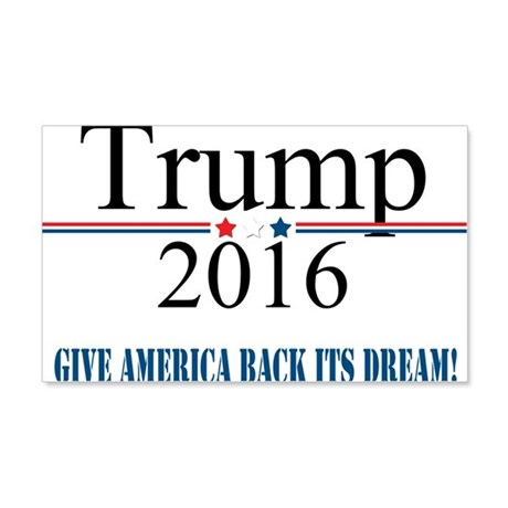 TRUMP Quote Give America Back It's Dream Wall Deca