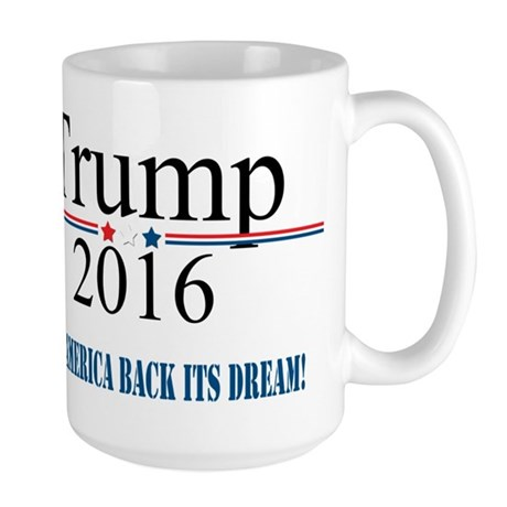 TRUMP Quote Give America Back It's Dream Mugs