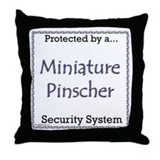 Min Pin Security Throw Pillow