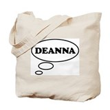 Thinking of DEANNA Tote Bag