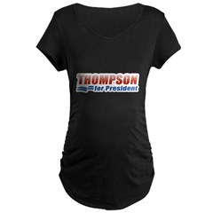Thompson for President Maternity Dark T-Shirt