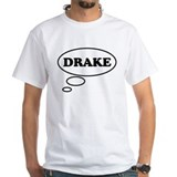 Thinking of DRAKE Shirt