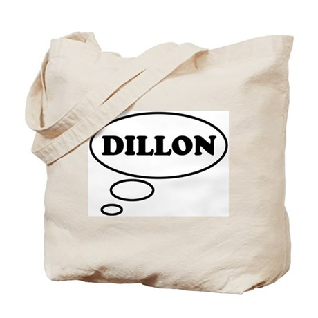 Thinking of DILLON Tote Bag