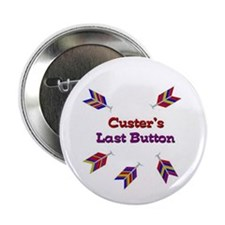 "Cool Custer's last stand 2.25"" Button (100 pack)"