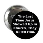 Jesus in Church? Button (10 pack)