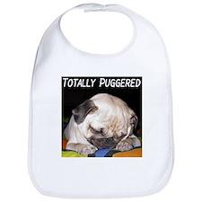 """Totally Puggered"" Bib"