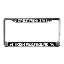My Best Friend Is An Irish Wolfhound License Frame