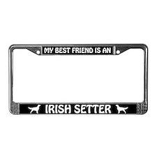 My Best Friend Is An Irish Setter License Frame