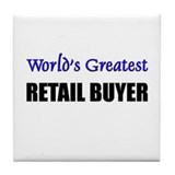 Worlds Greatest RETAIL BANKER Tile Coaster
