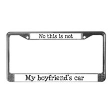 Not boyfriend's car License Plate Frame