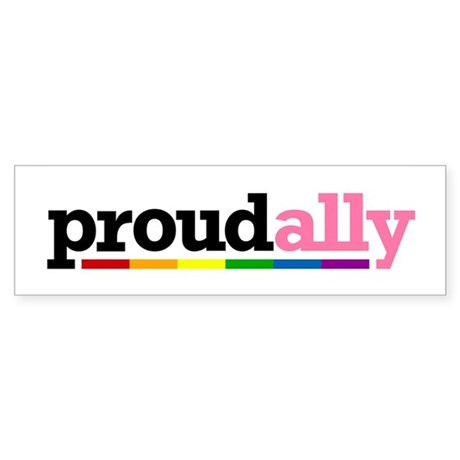 Proud Ally Bumper Sticker