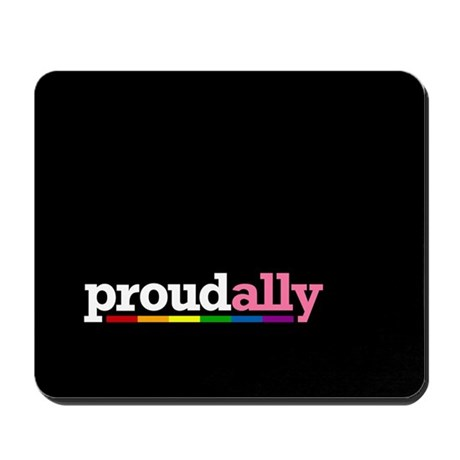 Proud Ally Mousepad